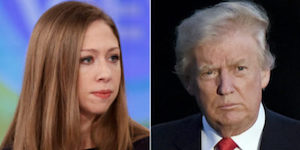 Chelsea Clinton and Trump